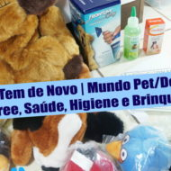 O Que Tem de Novo | Mundo Pet/Dog: Pedigree, Saúde, Higiene e Brinquedos