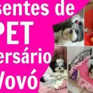 Presentes de Vovó (Mainha) Para As Meninas – Comprinhas Pet na Pet Love #Dogsdalói