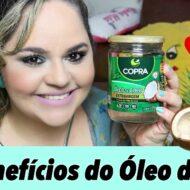 Todos Os Benefícios do Óleo de Coco Para Sua Pele, Cabelo, Alimentação, Corpo e Saúde