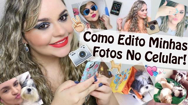 Como Edito Minhas Fotos no Celular (Instagram) + Apps Favoritos de Fotografia e Dicas P: Selfie %22Perfeita%22 Loi Curcio