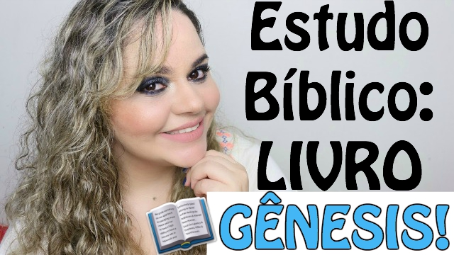 Estudo da Biblia Online Virtual (Palavra de Deus) | Livro Genesis - Loi Curcio