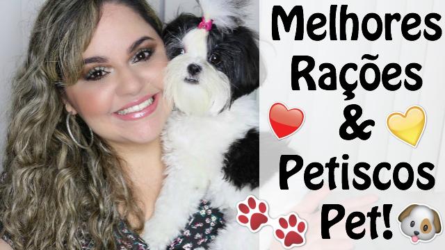 Top Racoes e Petiscos Pets | As Melhores das Minhas Filhas Pet Cadelinhas Shih Tzu Testamos e Aprovamos - Loi Curcio