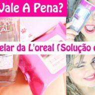 Água Micelar Solução de Limpeza Facial + Lenços Micelar de Limpeza 5 Em 1 L'Oréal Paris