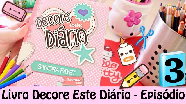 Livro Decore Este Diario - Episodio 3 | Book Decorate This Diary - Loi Curcio