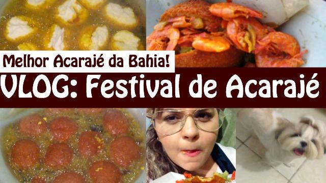 Vlog Festival de Acaraje, Comunhao Com Irmaos (Igreja) e Saudades dos meus Dogs - Loi Curcio