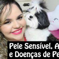 Pele Sensível, Alergias e Doenças/Problemas de Pele Em Cães, Gatos e Animais